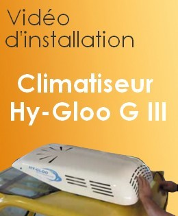 Vidéo d'installation Climatiseur Hy-Gloo III